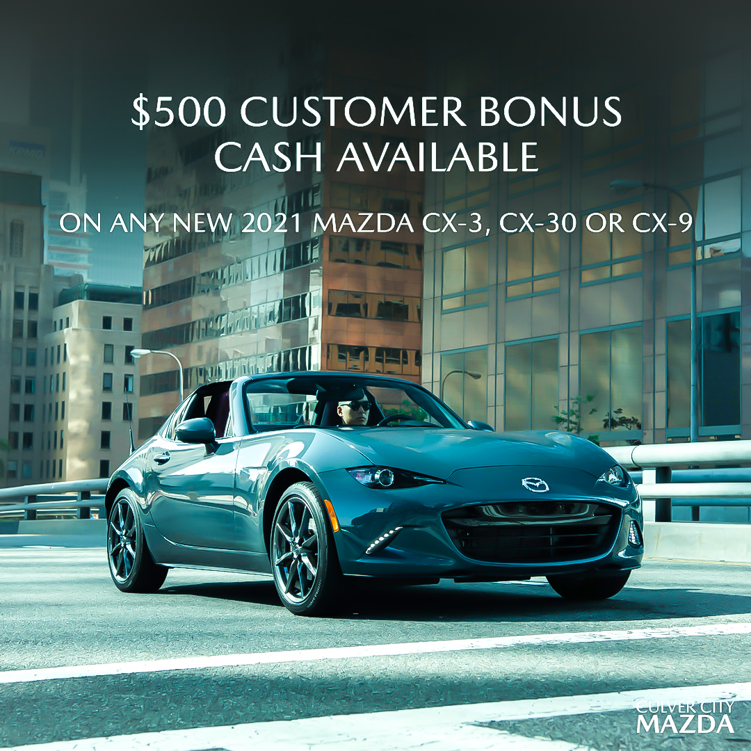 Don't miss out on a chance to earn $500 Customer Bonus Cash on the purchase of a new 2021 Mazda SUV!   #CulverCity #Mazda #FeelAlive #MazdaSpeed #MazdaGang #MazdaLove #LosAngeles #LA #socal #DealershipLife #Rotary #MazdaFitment #StanceDaily #MazdaNation