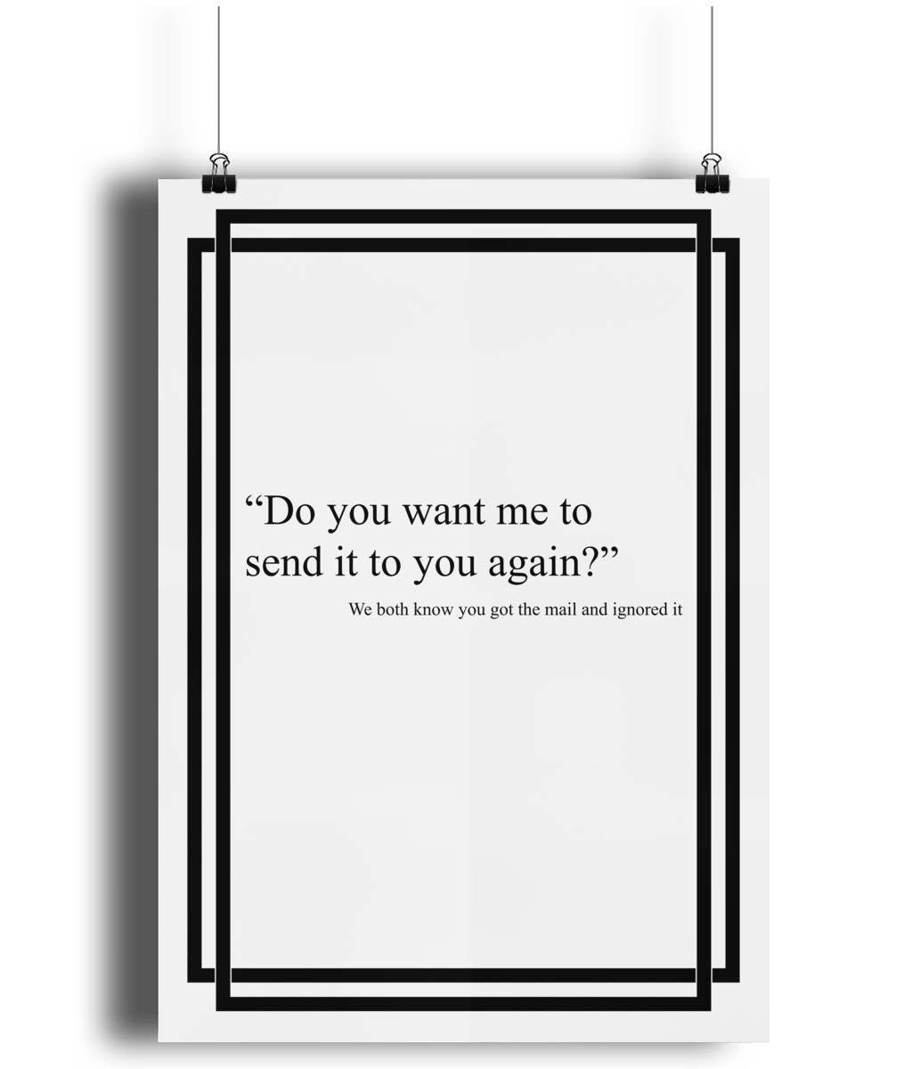 Email Lingo - Do You Want Me To Send It To You Again Poster #etsy #officehumour #funny #rude #art #office Available in different sizes