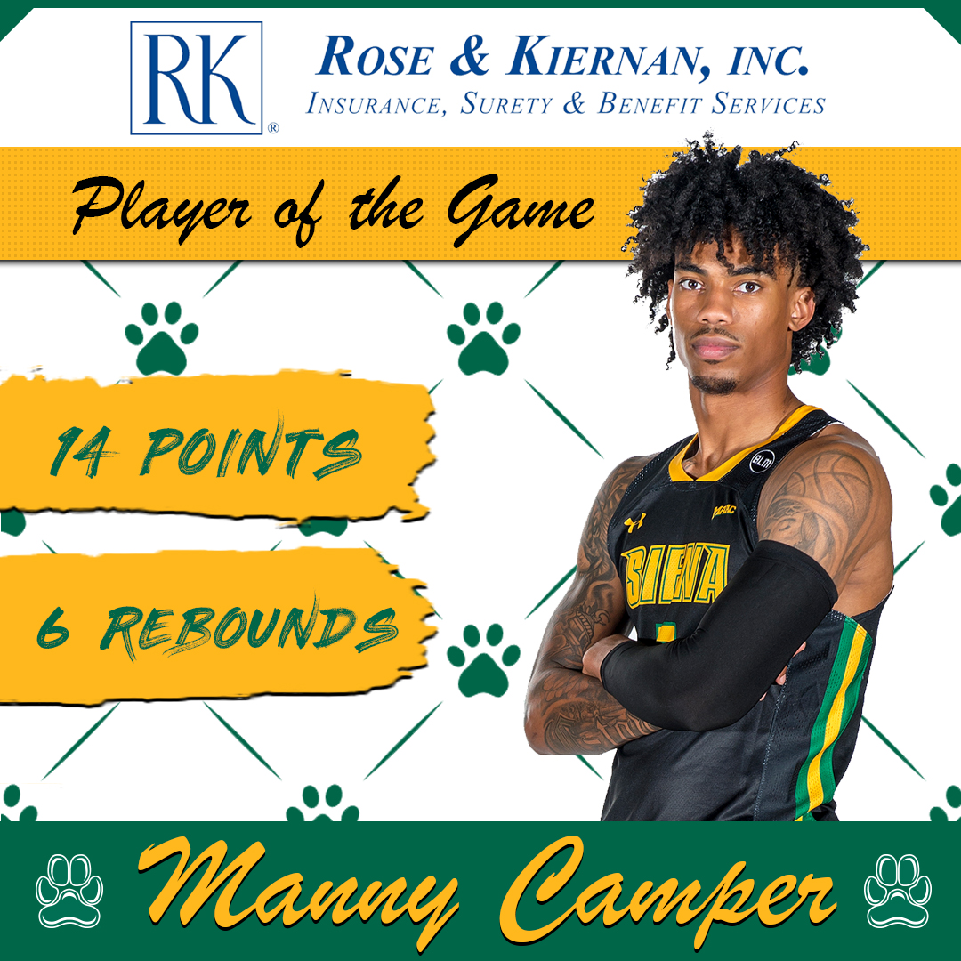 Tonights @RoseAndKiernan #SienaSaints #PlayeroftheGame @_BigshotManny_ had another big game, punctuated by the decisive momentum-clinching dunk late #MarchOn