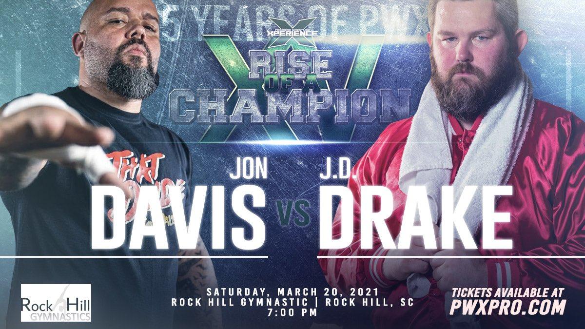 #ROCXV MATCH ANNOUNCEMENT:  Jon Davis vs JD Drake  PWX Wrestling - Rise Of A Champion Saturday, March 20, 2021 Rock Hill Gymnastics 400 Mount Gallant Road Rock Hill, SC 7:00pm  Tickets available at:
