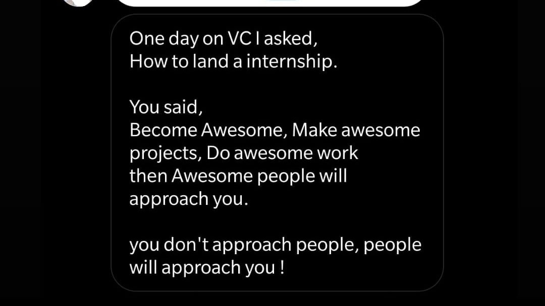 How to get an internship in an overcrowded market like India?  My methods take time but they work. If you're playing the resume game you have lost the fight. Make them come to you!