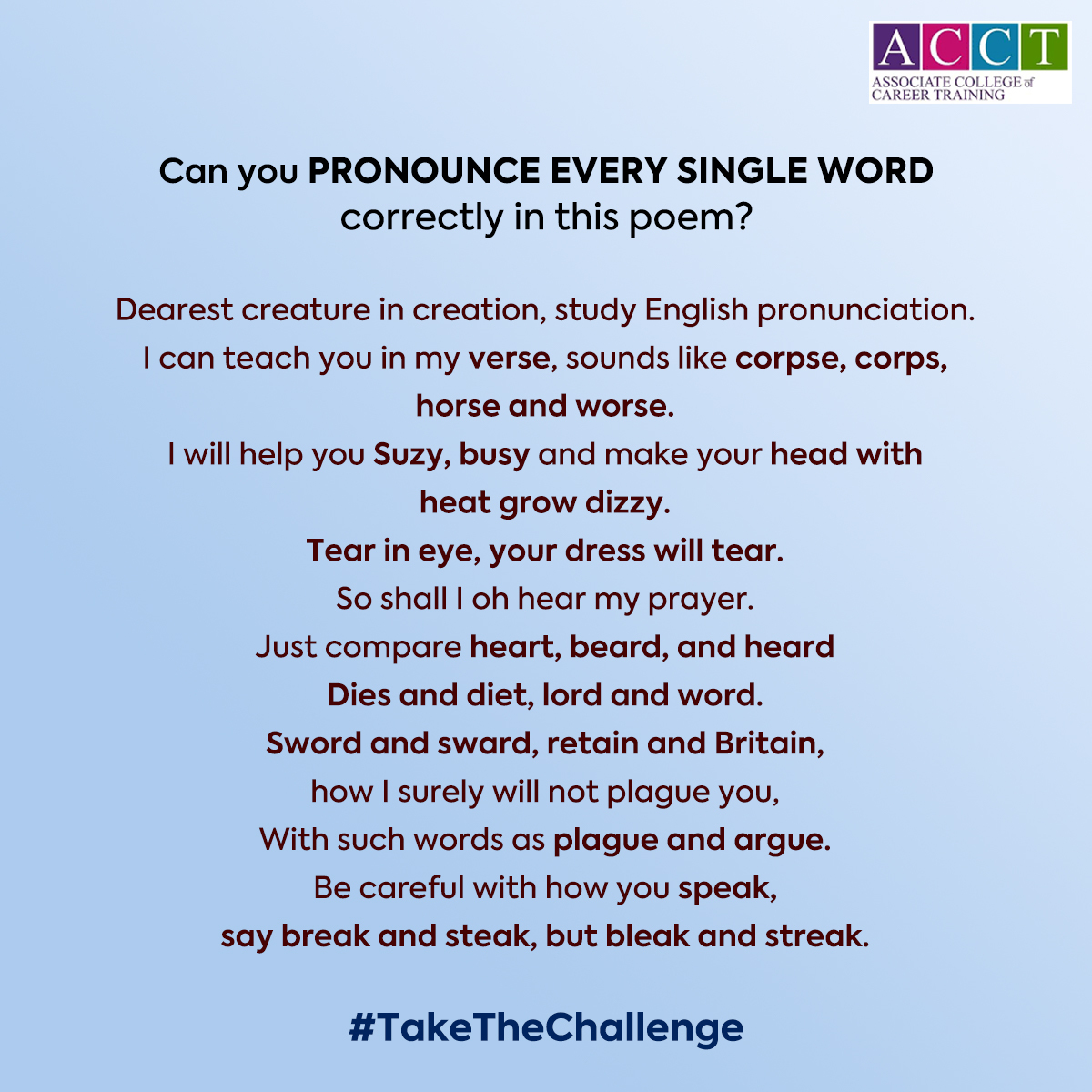 Can you pronounce every single word correctly in this poem?   Take the challenge.  #tips #learnenglish #takethechallenge #vocabulary #acct #siec #englishspeaking