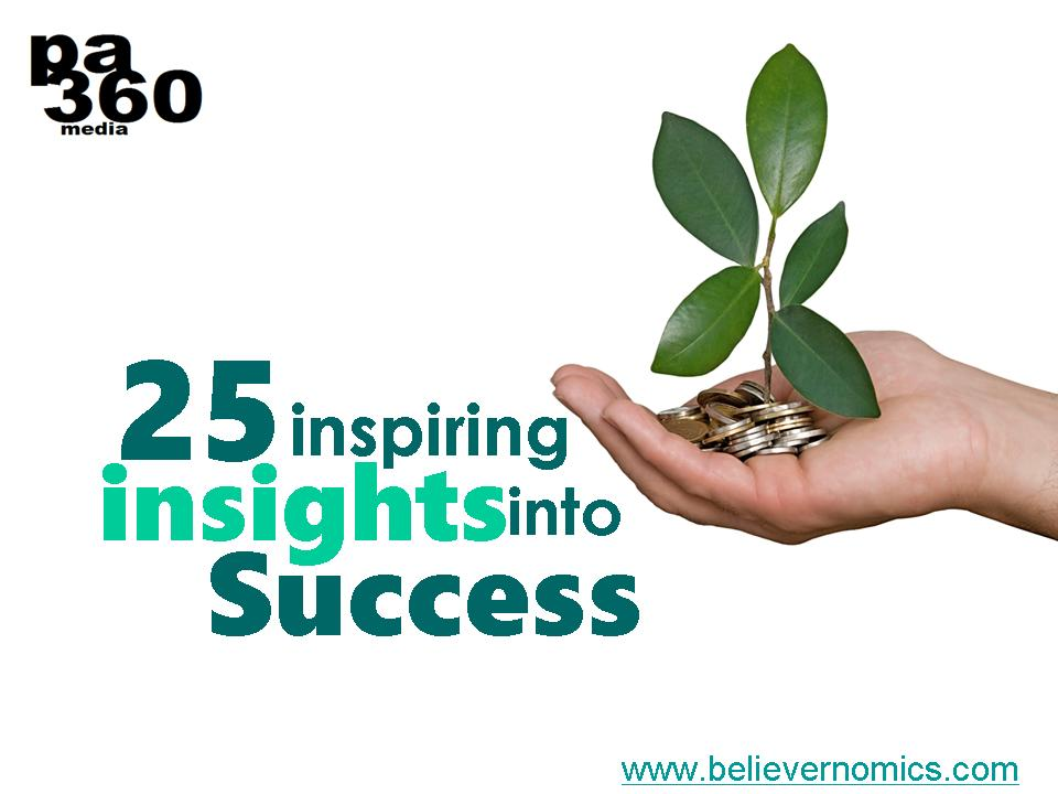 25 inspiring insights into #success. #entrepreneur #startup #innovation #business #saturdayvibes #saturdaymotivation #saturdaythoughts