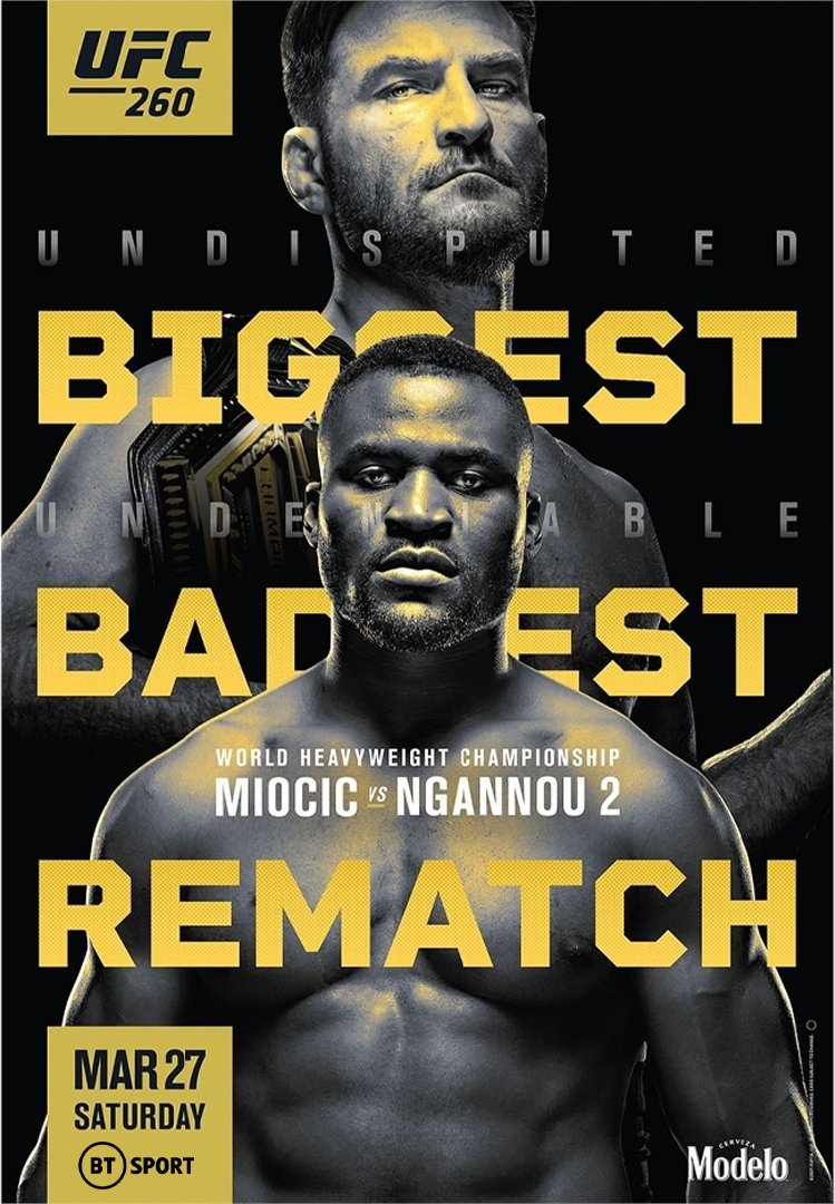 🔥🔥🔥  Your #UFC260 poster is official.  🇺🇸 Stipe Miocic v Francis Ngannou 🇨🇲  1 month to go! 📅