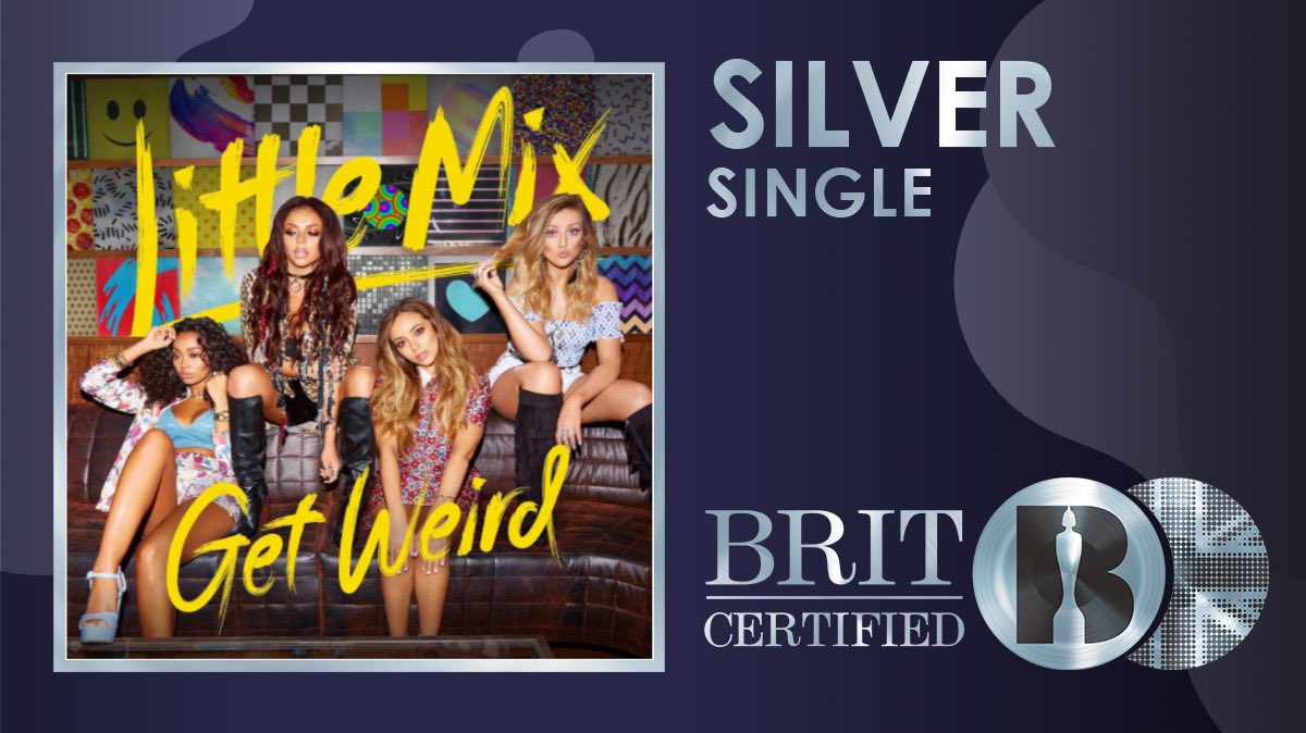 💿 @LittleMix track 'Love Me or Leave Me' from their album Get Weird is now #BRITcertified silver 👏
