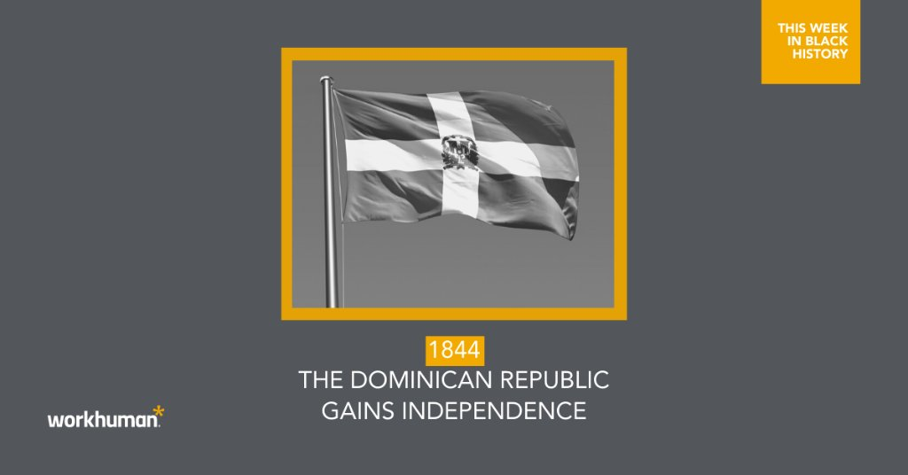 This Week in #BlackHistory highlights Dominican Independence Day.  February 27, 1844 – The Dominican Republic gains independence from Haiti.  #BlackHistoryMonth #ShareBlackStories