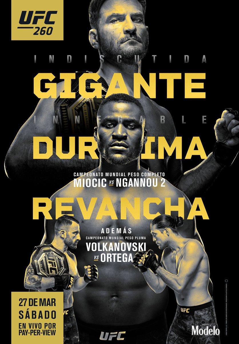 🔥🔥🔥🔥🔥🔥🔥🔥🔥🔥🔥  Póster oficial para #UFC260 🇺🇸🇨🇲🇦🇺  2 peleas de campeonato:   🔴 Revancha entre Stipe Miocic (20-3) y Francis Ngannou (15-3)   🔴 Alexander Volkanovski (22-1) contra Brian Ortega (15-1-1)