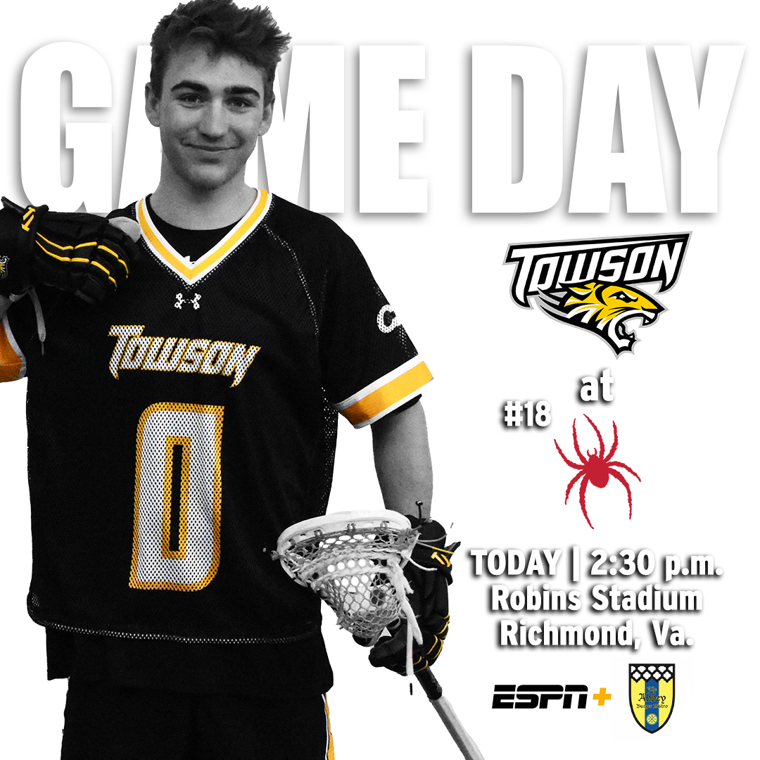 Great day to have a great day. 🐯🆚🕷️ 📍 - Richmond, Va. 🏟️ - Robins Stadium 💻 - ESPN+ () 🔊 - @Towson_TSN () 📊 -  📘 -  📰 -   #UnitedWeRoar | @NCAALAX | #ACT2021