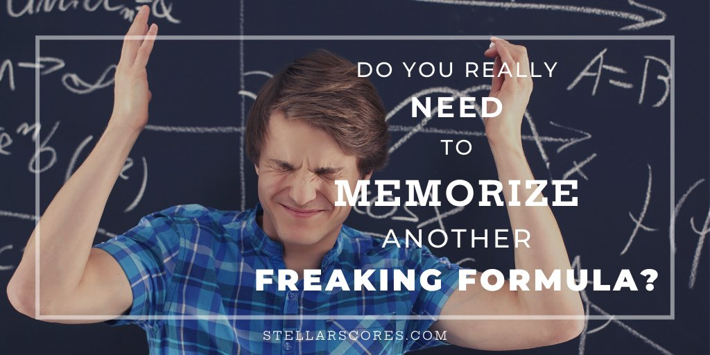 You DO NOT need to memorize another freaking math formula. But you DO need to start THINKING. --> https://t.co/efzw4C0fF7 #SAT #SATprep #SATpractice #ACT #ACTprep #ACTpractice #testprep https://t.co/LJrIQ3Gmzo