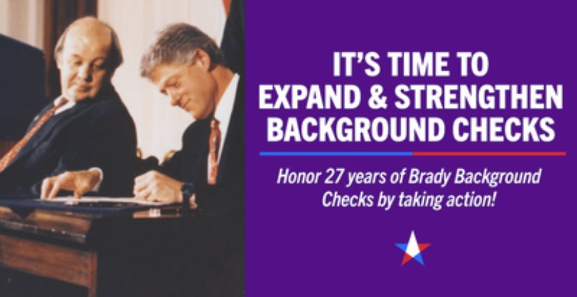 Help us honor the 27th anniversary of the Brady Bill by urging Congress to expand and strengthen background checks: