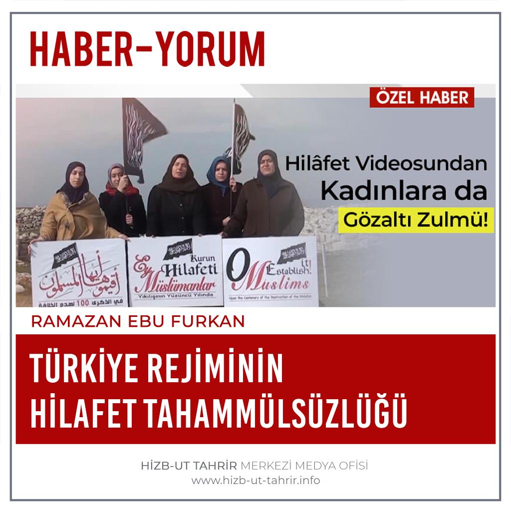 Haber-Yorum  #Türkiye Rejiminin Hilafet Tahammülsüzlüğü  #MüslümanBacılarGözaltında #HilafetİstemekSuçDeğildir   #أقيموا_الخلافة #ReturnTheKhilafah #YenidenHilafet #خلافت_کو_قائم_کرو