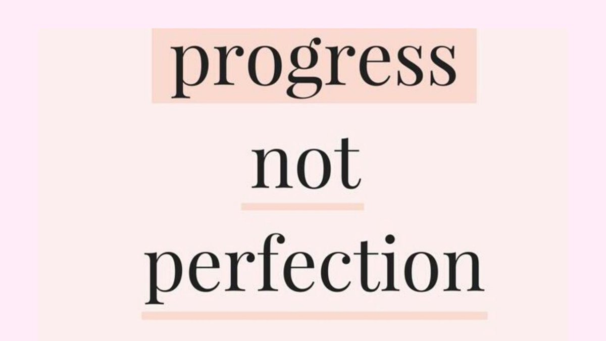 The goal should always be 'progress not perfection'....  #Mindset #SaturdayThoughts #Success #Goals #Progress 🌷