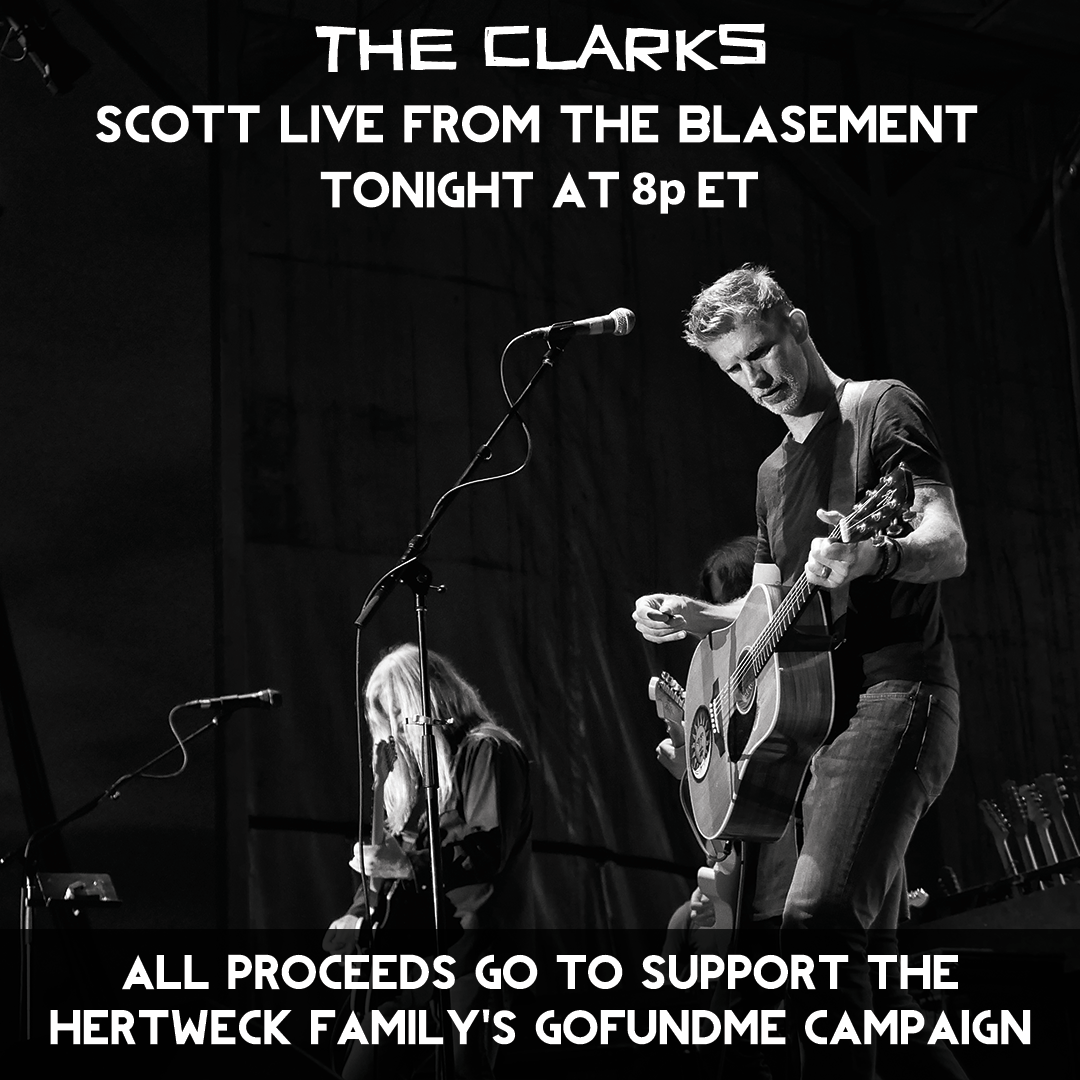 Join Scott TONIGHT at 8p ET for a special Live from the Blasement performance on The Clarks Facebook page to raise money for Rob's family. All proceeds will go to their GoFundMe, which you can donate to here: