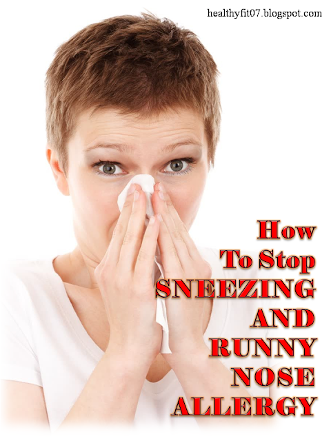 How To Stop Sneezing And Runny Nose Allergy   #health #lifestyle #healthcare #life #healthy #love #LOL #Yoga #RT #swag #smile #style #instacool #HealthyFood #flu #pain