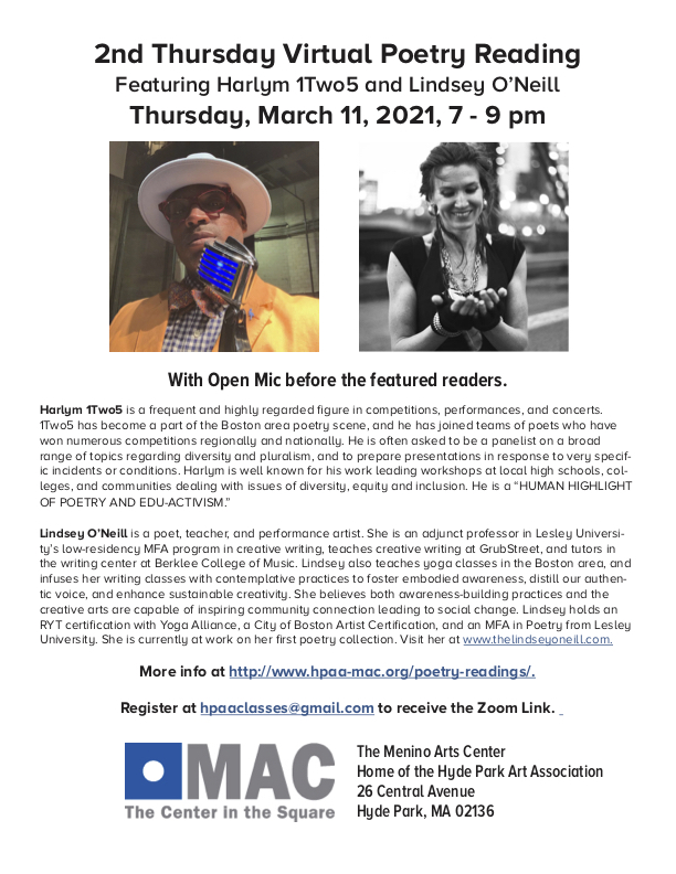 We are looking forward to hosting Harlym1Two5 and Lindsey O'Neill on Thursday, March 11, 7 pm. Register at hpaaclasses@gmail.com to read at the Open Mic and/or receive the Zoom Link.  More info on our virtual poetry reading series at https://t.co/BDAAxT2sfy. https://t.co/4e1QOA3KTm