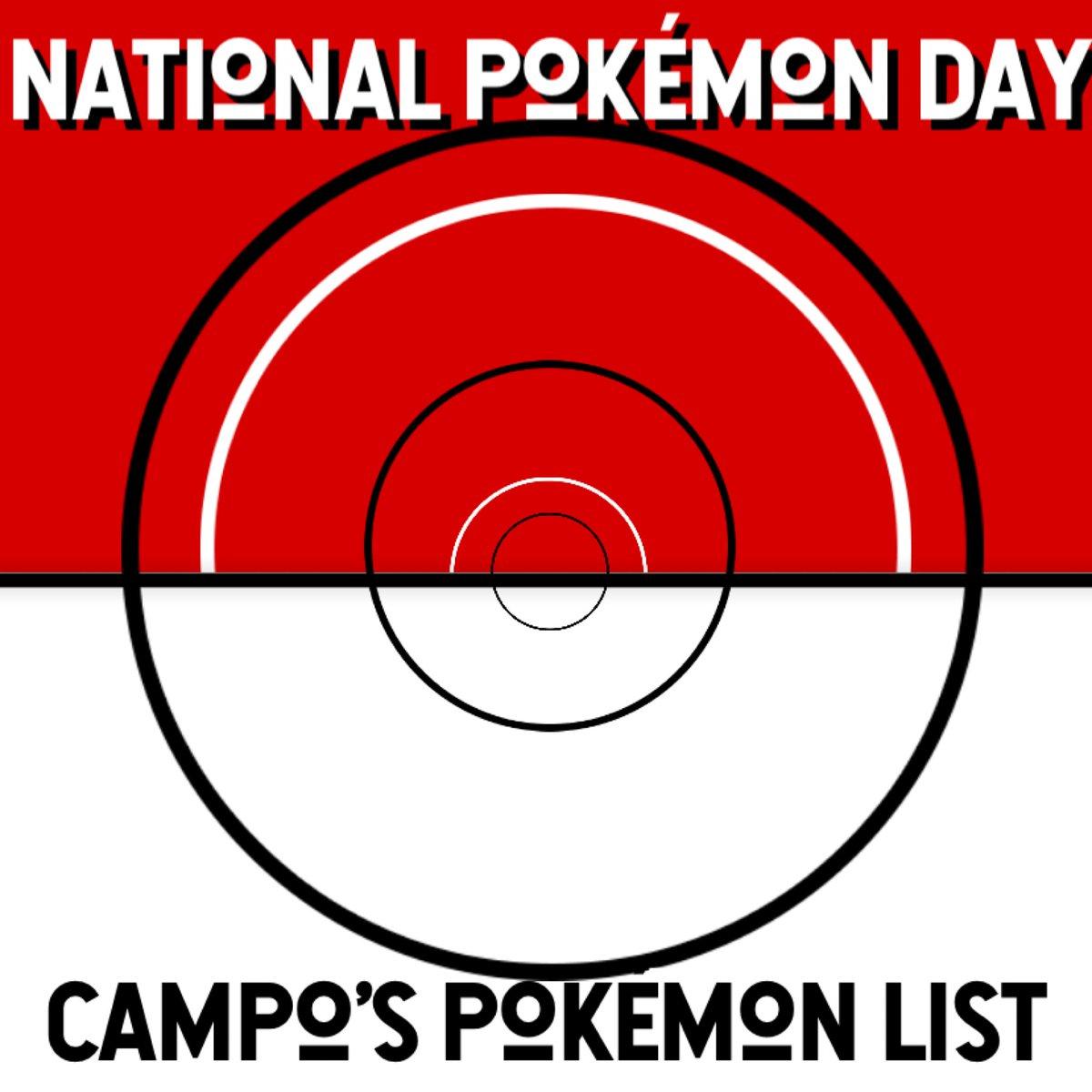 Happy National Pokémon Day!  Since it's the 25th anniversary of Pokémon let's show you a short Pokémon list. Here is Campo's list.  #nationalpokemonday #PokemonDay #Pokemon25