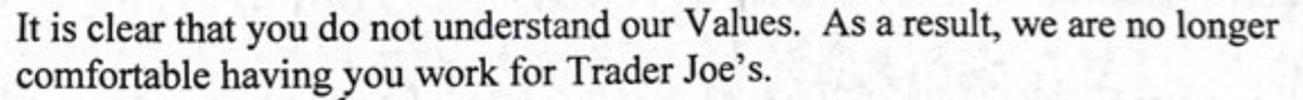 @BenBonnema It is clear that Trader Joe's does not understand its customers' values. As a result, I am no longer comfortable shopping at Trader Joe's. #TraderJoes