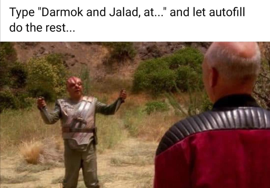 Darmok and Jalad, at least they have a good coffee