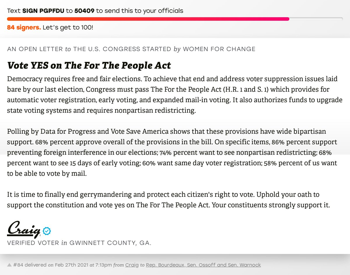 """🖋 Sign """"Vote YES on The For The People Act"""" and I'll deliver a copy to your officials:   📨 No. 84 is from Craig to @RepBourdeaux, @SenOssoff and @SenatorWarnock #GA07 #GApol #HR1"""