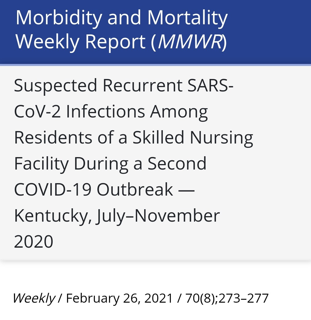 📌CDC report: Asymptomatic or mildly symptomatic infections dont always produce sufficient immune response to prevent reinfection. Report of nursing facility found 5 people reinfected ~3 months after initial infection. All 5 had more severe symptoms 2nd time around, one death🧵