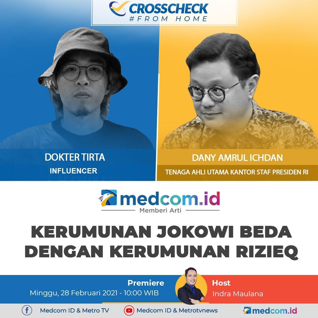 "Saksikan #CrosscheckWithIndraMaulana ""Kerumunan Jokowi Beda dengan Kerumunan Rizieq"" hari ini pukul 10.00 WIB premiere di: YouTube:  Facebook:  Website:"