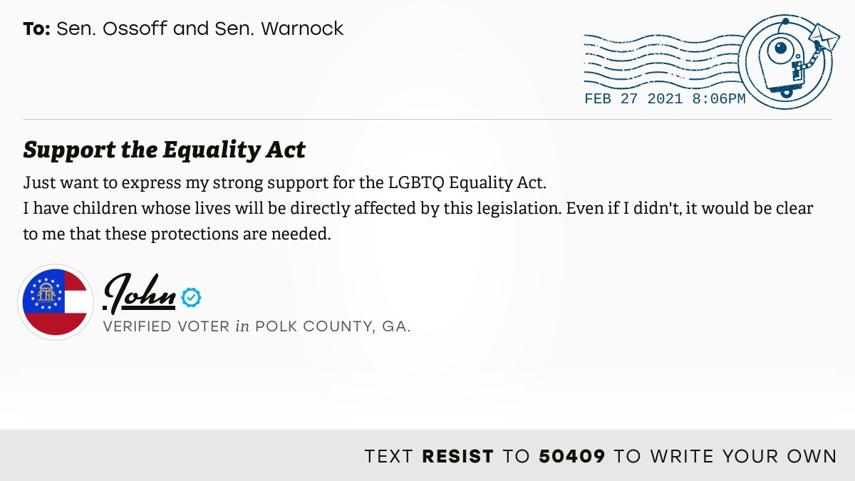 """📬 I delivered """"Support the Equality Act"""" from John, a 🗳 verified voter in Cedartown, Ga., to @SenOssoff and @SenatorWarnock #GA14 #GApol  📝 Write your own:"""