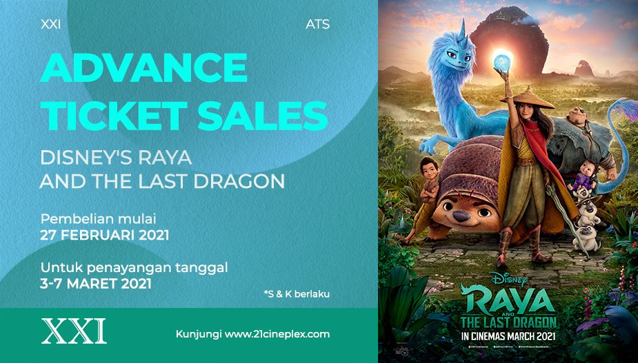 3 Hari Lagi Disney's Raya and The Last Dragon tayang di Cinema XXI.  Beli tiketnya dari sekarang, tonton semua film Disney's dan nantikan kejutannya dari Cinema XXI 😎Yuk, langsung cek M-Tix atau @tix_id  untuk dapatkan tiketnya 😊