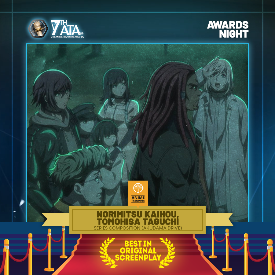 #7thATA Best in Original Screenplay:  Akudama Drive (Studio Pierrot) Congratulations @akudamadrive, @TAGUCHITOMOHISA, @nk12!