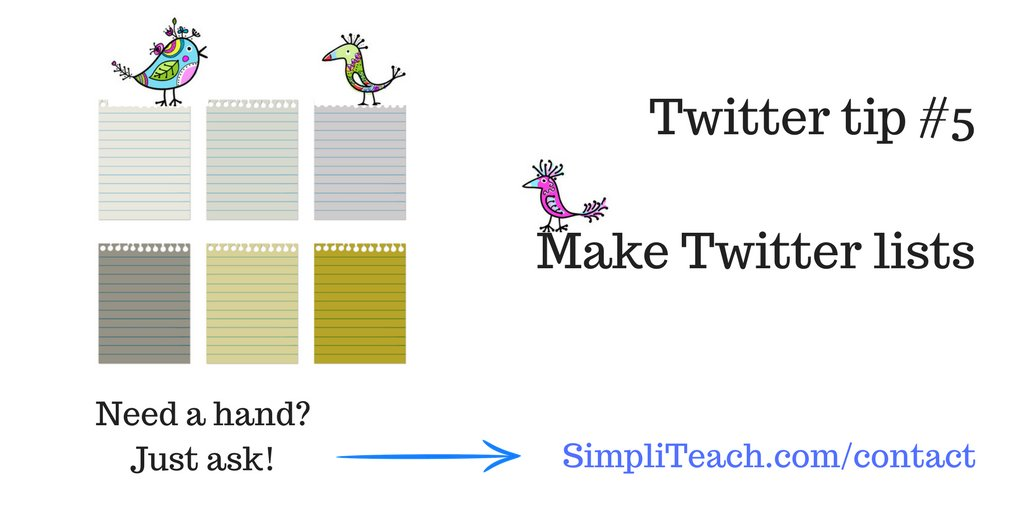 20 #Twitter Tips for #Teachers | Tip no. 5: Create Twitter lists. Rather than reading thousands of posts, curate your content by creating Twitter lists. Now you can prioritize what you read.