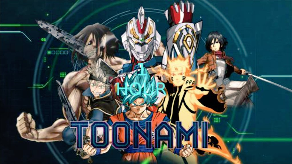 .               Get Ready     For Another Saturday Night          Full of Anime Action  #Toonami Starts in Just 1 Hour  [Template by: JPReckless2444 ]
