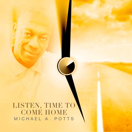 #Ad: Michael A. Potts - Listen, Time To Come Home (feat Barbara Mitchell) #NewMusic #AltarCall #Invitational #ProdigalSon Available at   #mapstp #BarbaraSingz
