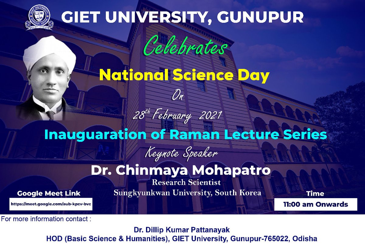 GIET University celebrates Science Day with inauguration of Raman Lecture Series. The virtual program will be presided by keynote speaker Dr. Chinmaya Mohapatro, the research scientist Sungkyunkwan University, South Korea.  #gietu #CVRaman #ramanlectureseries #inauguration