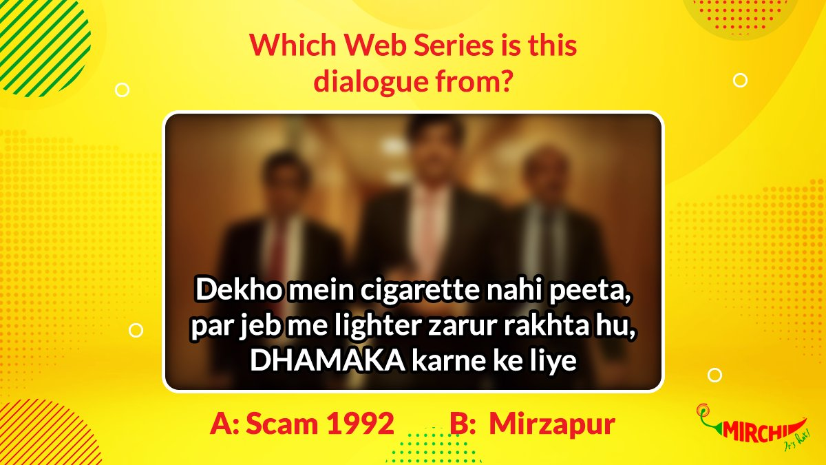 Let us know the right answer in comments and stand a chance to win exciting vouchers. Let the game begin 😎  #MirchiCulture #Mirchi #MirchiChallenge #Quiz #Sunday #Weekend #Games #Vouchers #Voucher #Winner #SundayMorning #Scam1992 #Mirzapur