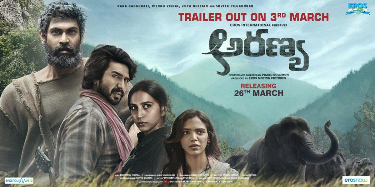 The Trailer of @RanaDaggubati's Trilingual film #Aranya to release on March 3rd,on the occasion of World Wildlife Day! #SaveTheElephants #AranyaTrailer #AranyaOnMarch26th