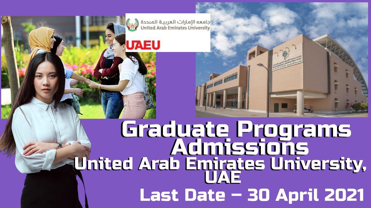 Graduate Programs Admissions at  United Arab Emirates University, UAE