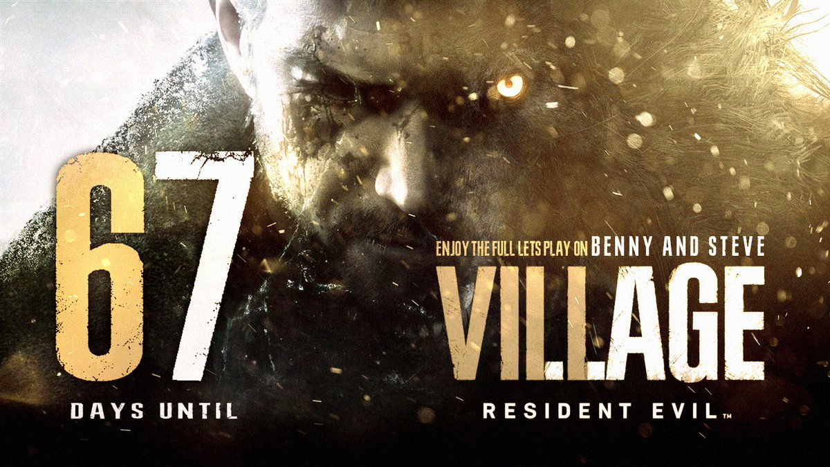 We want it NOW!!!  67 Days left! 😩😩😩  #RESIDENTEVIL8 #RE8Village #ResidentEvilVillage #RE8Countdown #horrorgames #gaming #YouTubeDE #GermanMediaRT #BENNYandSTEVE