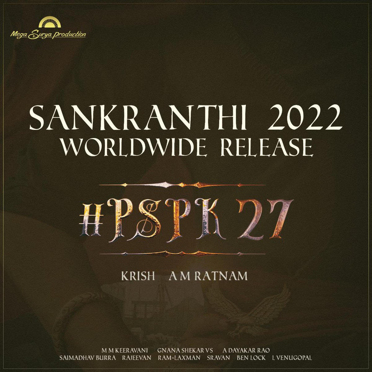   @PawanKalyan & @DirKrish, #PSPK27 will be coming on SANKRANTHI 2022.