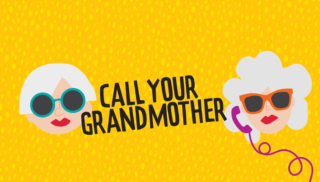 Get to know Rita and Ellin, two grandmothers who will keep you laughing, commiserating, and leave you wanting to #CallYourGrandmother.