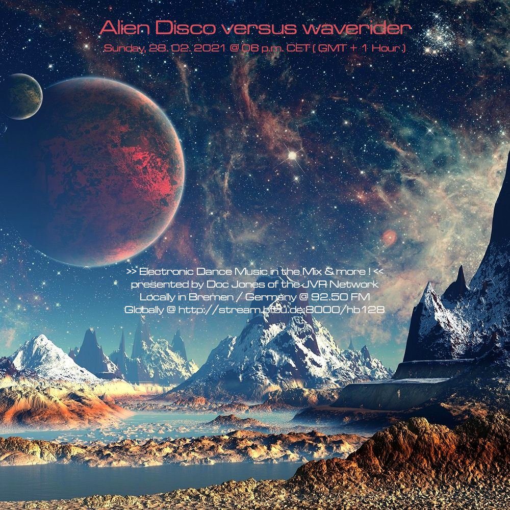 """fyi: """"Alien Disco versus waverider"""" ( Virtual Flyer for #Sunday, 28. 02. 2021 ) #radio #livestream @  with #groovy #electronic #music in the #mix & more! ;-)"""