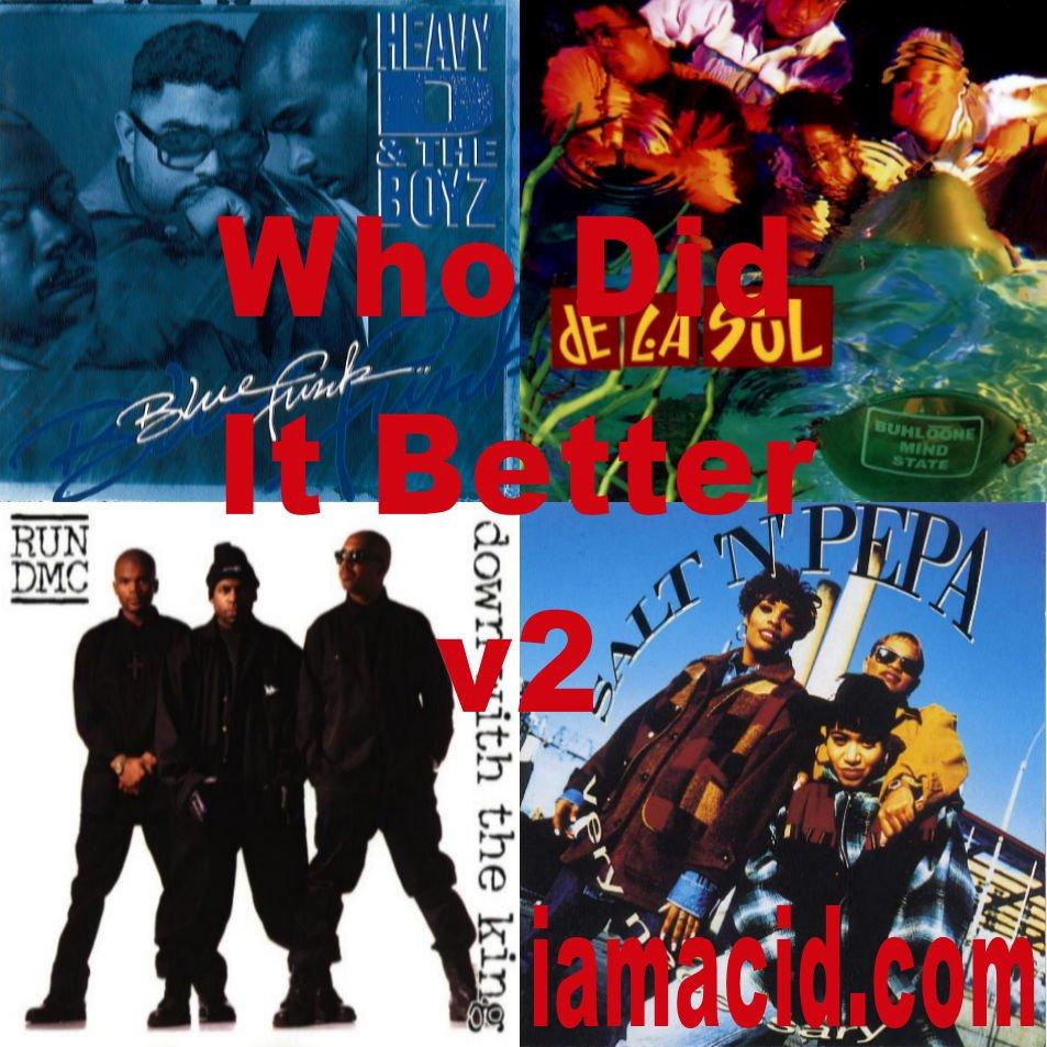 Who had the better album ? Heavy D and the Boyz, @WeAreDeLaSoul, @OfficialRunDMC  or @DaRealSaltNPepa #WDIB #QOTD #IAMACID #ACIDDA1 #WHODIDITBETTER #QUESTIONOFTHEDAY #ADMIRATION #SPLASH #ACID2779 #HIPHOP #RBMUSIC