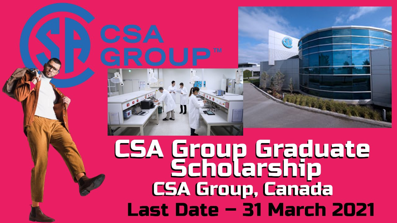 CSA Group Graduate Scholarship by CSA Group, Canada