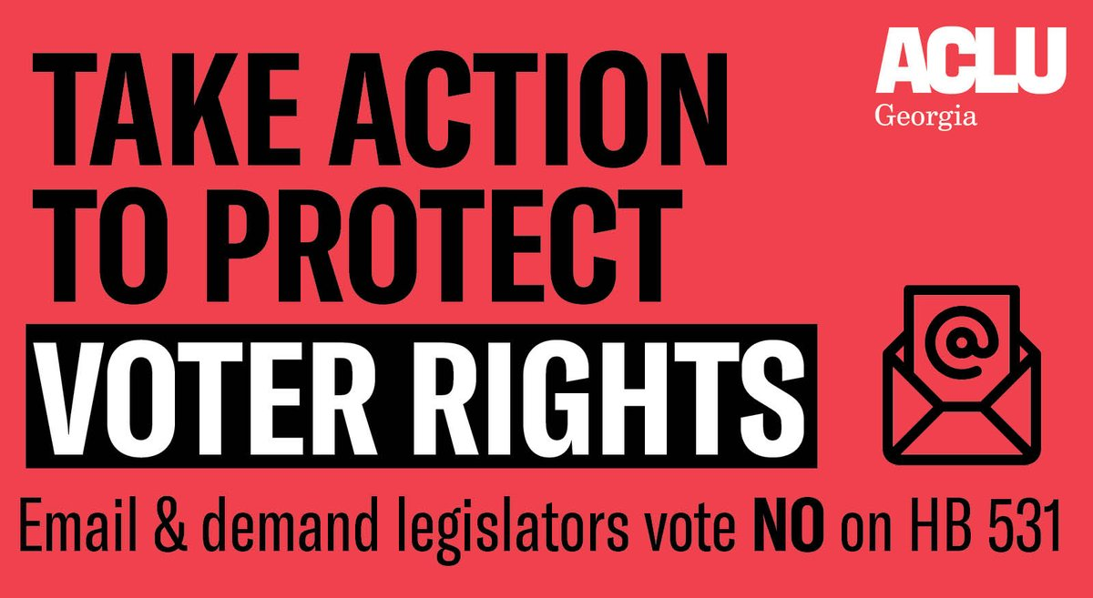 Take action now to fight voter suppression in GA. Email legislators now and demand they VOTE NO on #HB531 to protect voter rights. #gapol