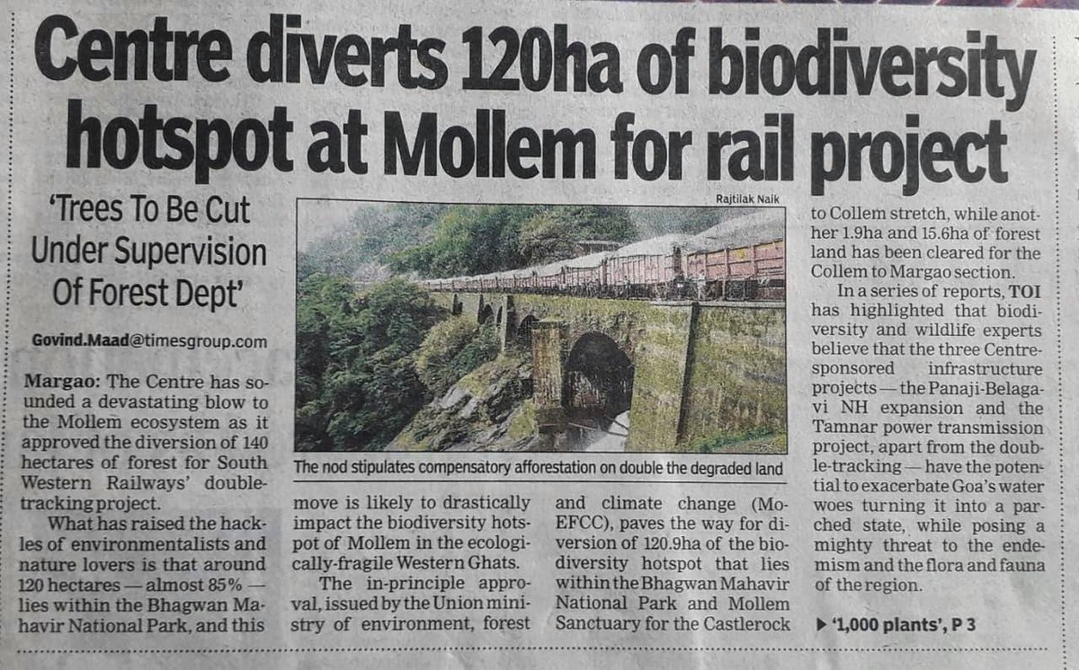 Forest clearances granted to railway project in #Goa through western ghats  50000 trees to be felled &huge loss of habitat for crucial wildlife species  #WesternGhats r amongst world's 8 biodiversity hotspots &have larger influence on india's monsoon #SaveMollem  (1/n) @deespeak
