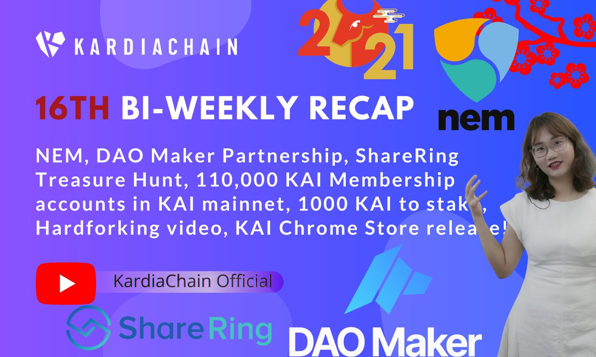 Bi-weekly recap: During #LunarNewYear? @NEMofficial, @TheDaoMaker Partnership, @ShareRingGlobal Treasure Hunt, $KAI Chrome Extension release, Top 15 #ETH competitor < $1B, Hardforking @LisaNEdwards interview with @hunykardia, 1000 KAI to stake  WATCH HERE: