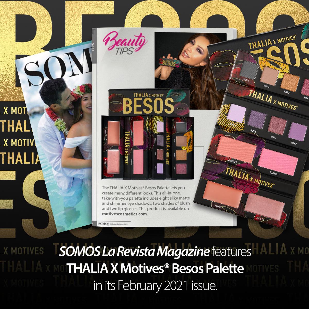 The @thalia X @Motives BESOS Palette was featured in #SomosLaRevista! Shop #Thalia Palette: