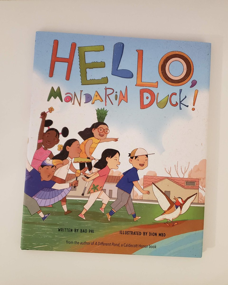 HELLO, MANDARIN DUCK!, the third picture book from author #BaoPhi (A DIFFERENT POND) follows the story of a little, lost duck and how a vibrant, multicultural community welcomes the newcomer and helps him find his new home. #kidlit #picturebooks #OwnVoices