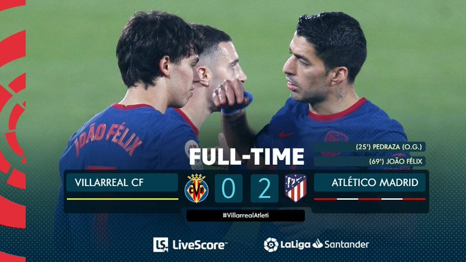 Hasil akhir Villarreal 0-2 Atletico Madrid