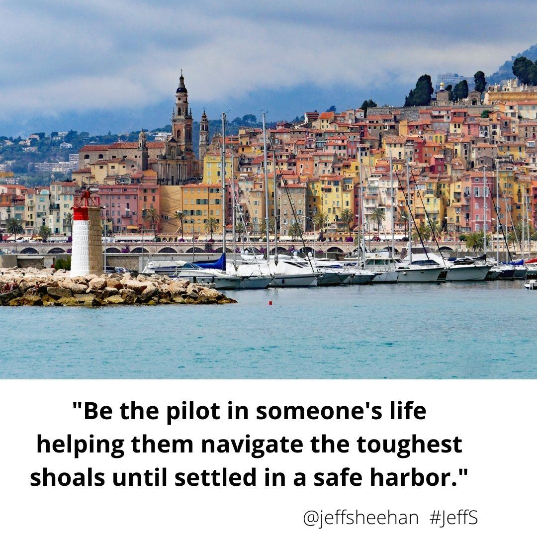 """Be the pilot in someone's life..."" #JeffS #JeffSQuote #QUOTEs #QUOTE #SundayThoughts #SundayMotivation #ThinkBigSundayWithMarsha"