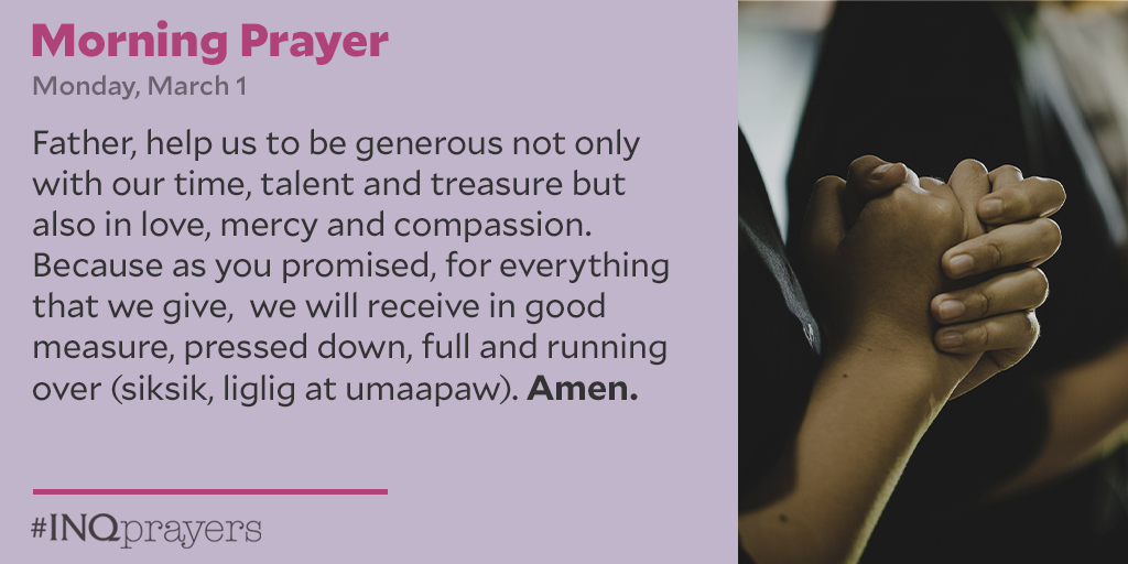 Here is today's Morning Prayer #INQPrayers #INQuirerReaders