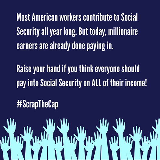 Today is the day millionaires stop paying into Soc. Security for the year. Meanwhile, working Americans pay into the program all 365 days. It is time to #ScrapTheCap so the ultra-rich contribute at the same rate as everyone else and we can expand—not cut—Social Security benefits.
